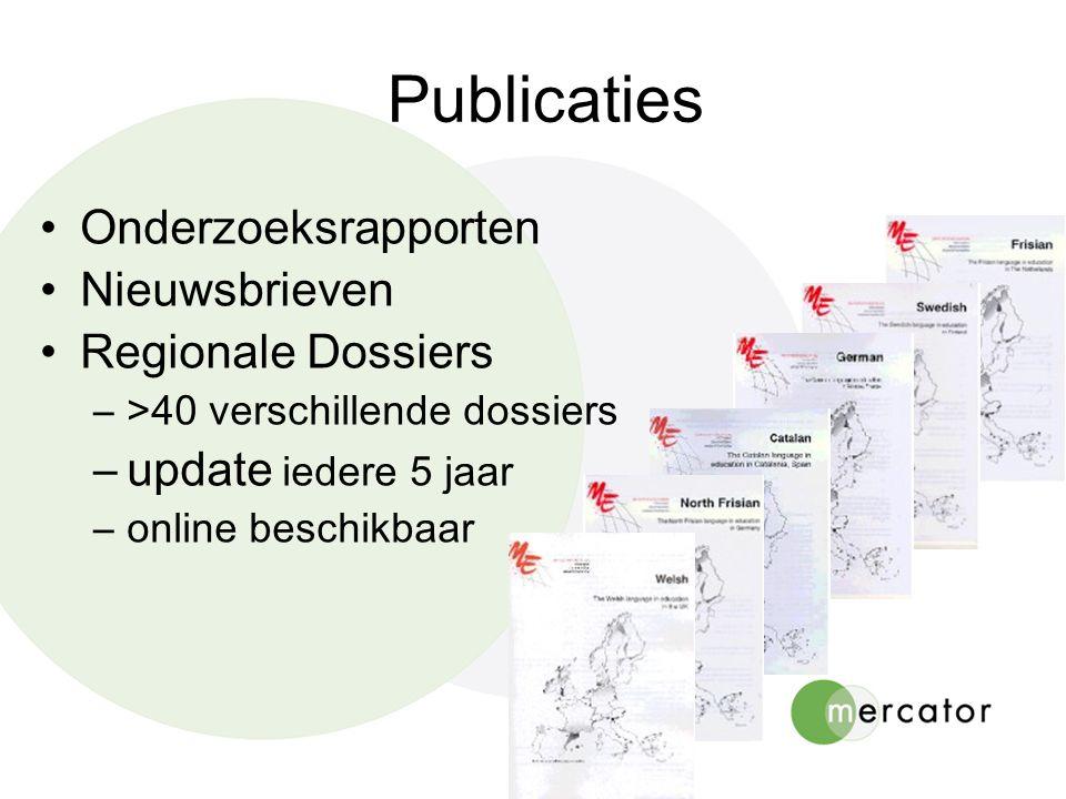 Publicaties Onderzoeksrapporten Nieuwsbrieven Regionale Dossiers