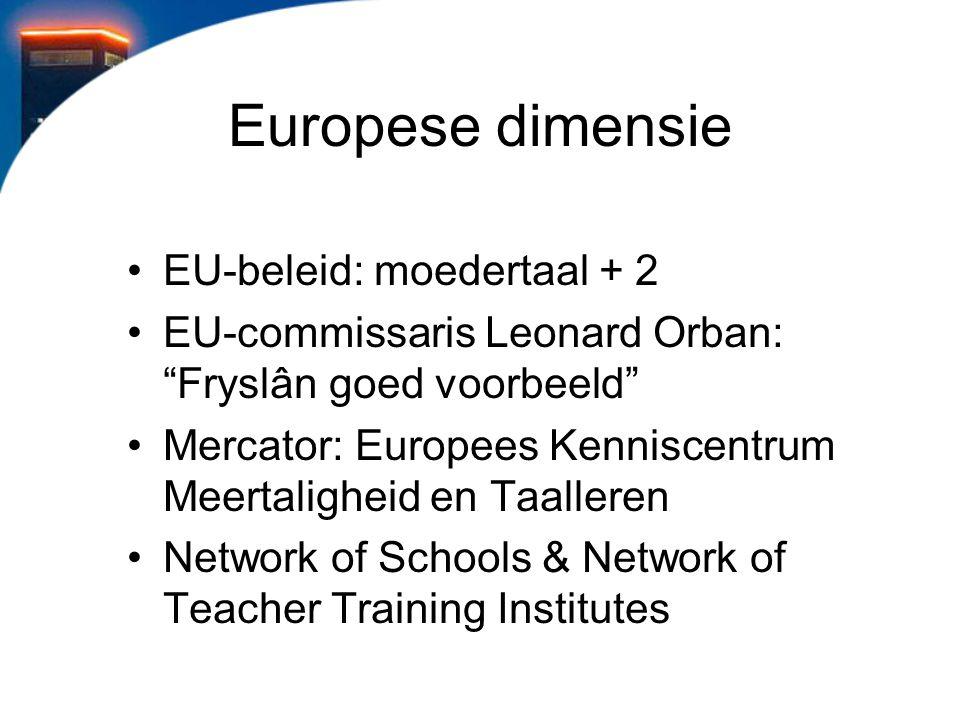 Europese dimensie EU-beleid: moedertaal + 2