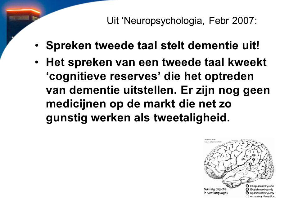 Uit 'Neuropsychologia, Febr 2007: