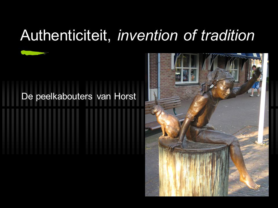 Authenticiteit, invention of tradition