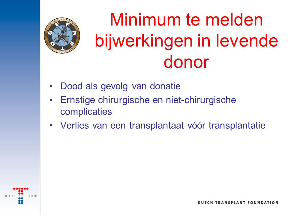 Minimum te melden bijwerkingen in levende donor