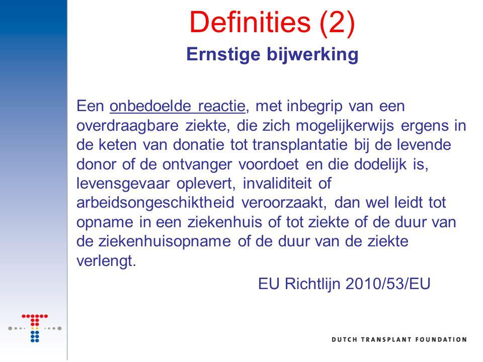 Definities (2) Ernstige bijwerking