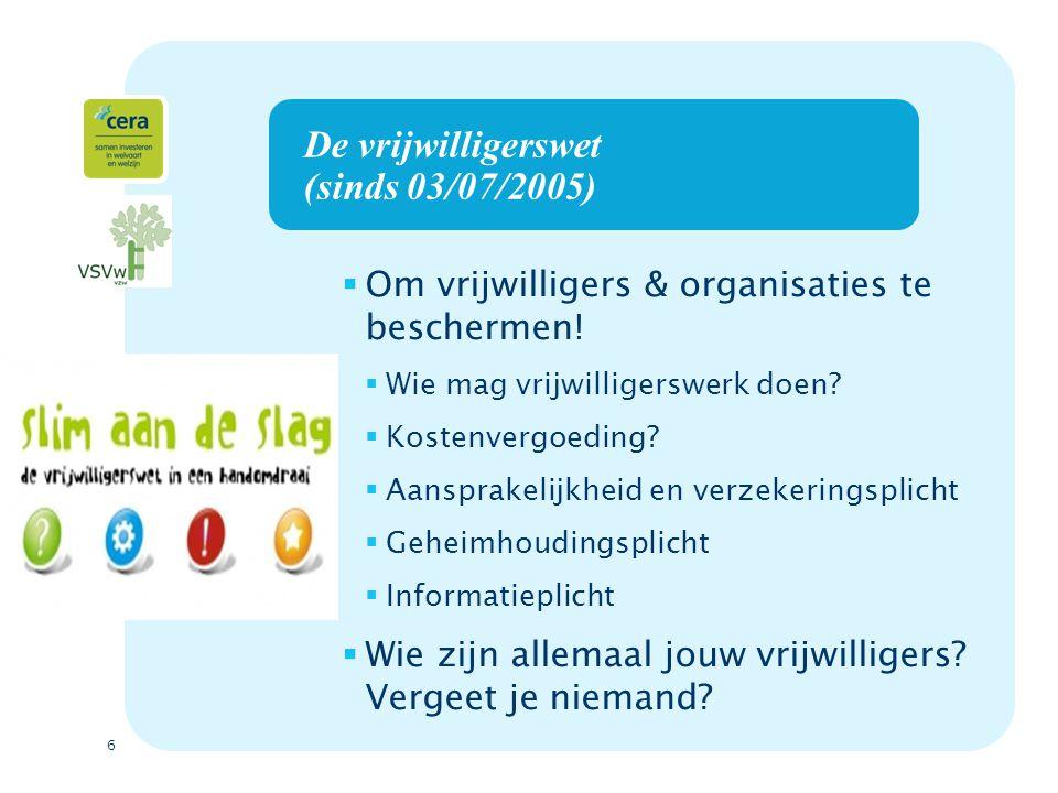 De vrijwilligerswet (sinds 03/07/2005)