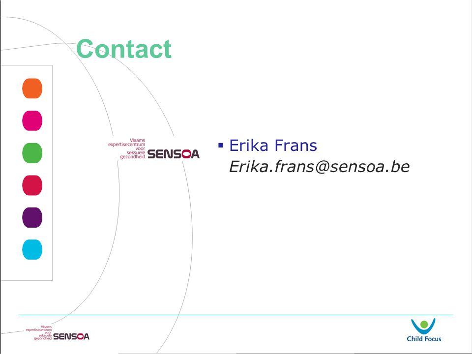Contact Erika Frans Erika.frans@sensoa.be