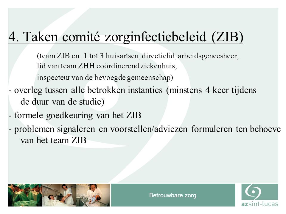 Project Zorginfecties in de RVT s en ROB s