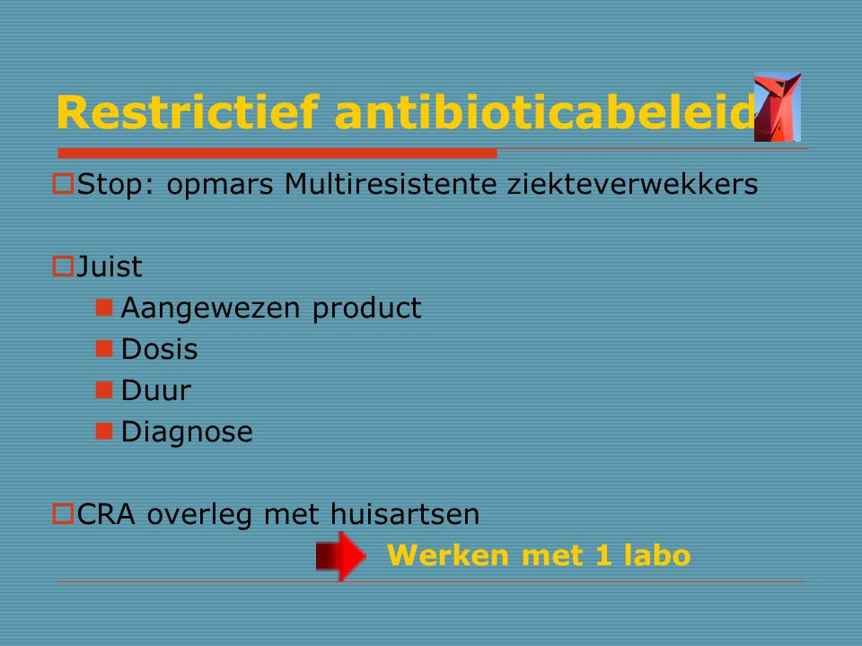 Restrictief antibioticabeleid