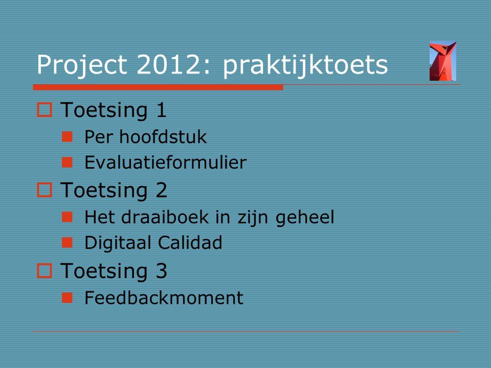 Project 2012: praktijktoets