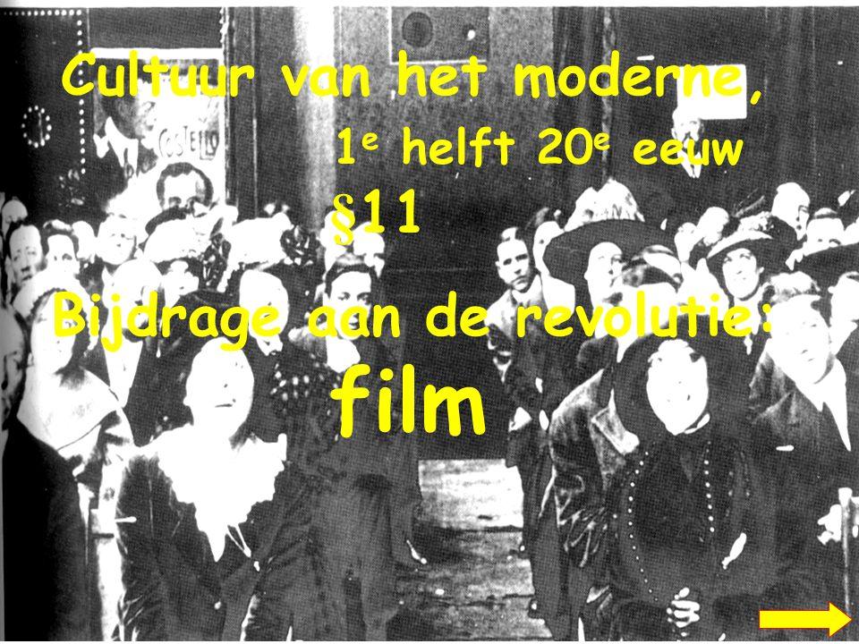 Cultuur van het moderne, 1e helft 20e eeuw §11