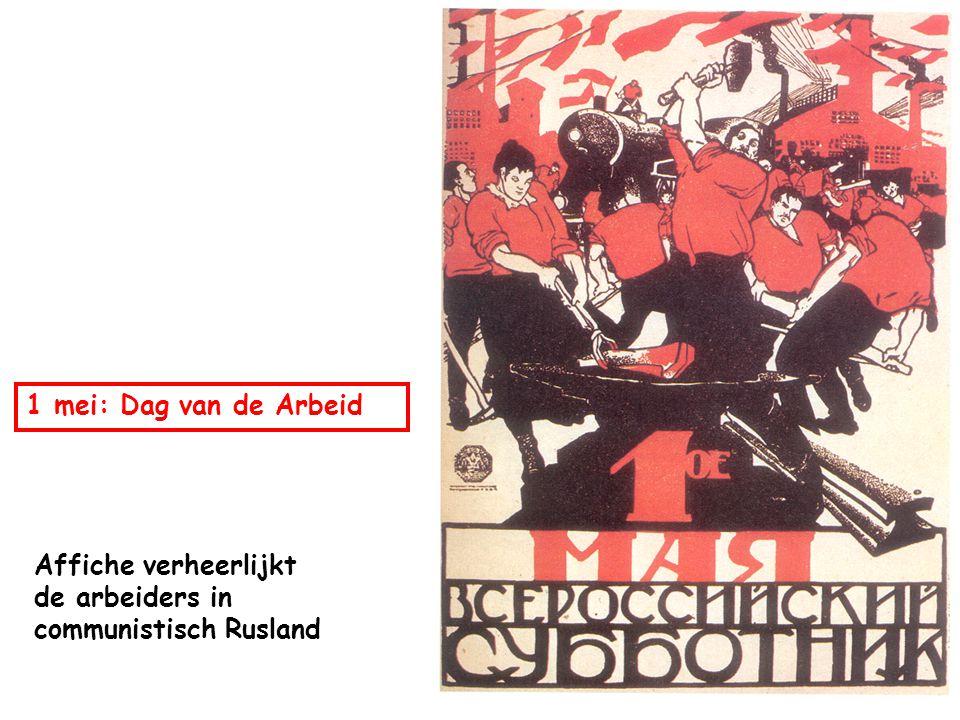 1 mei: Dag van de Arbeid Affiche verheerlijkt de arbeiders in communistisch Rusland