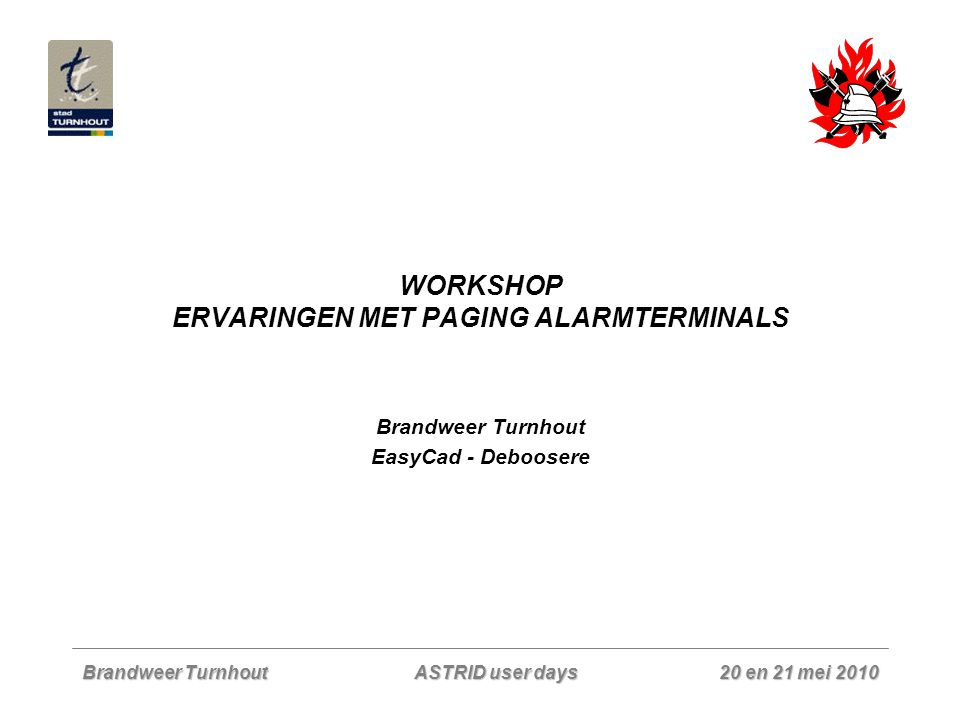WORKSHOP ERVARINGEN MET PAGING ALARMTERMINALS