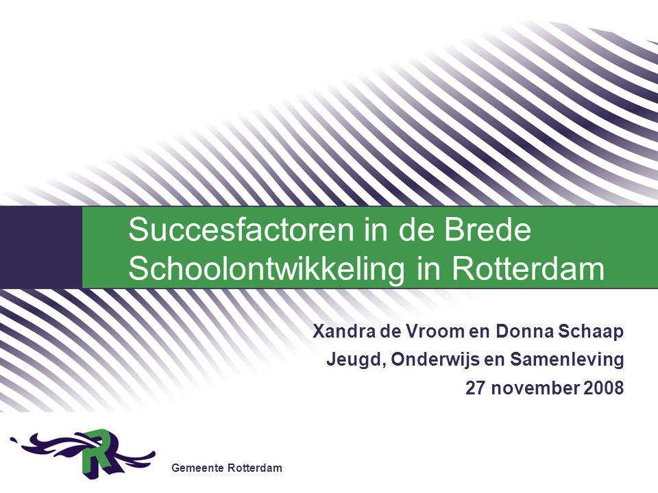 Succesfactoren in de Brede Schoolontwikkeling in Rotterdam
