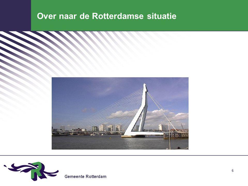 Over naar de Rotterdamse situatie