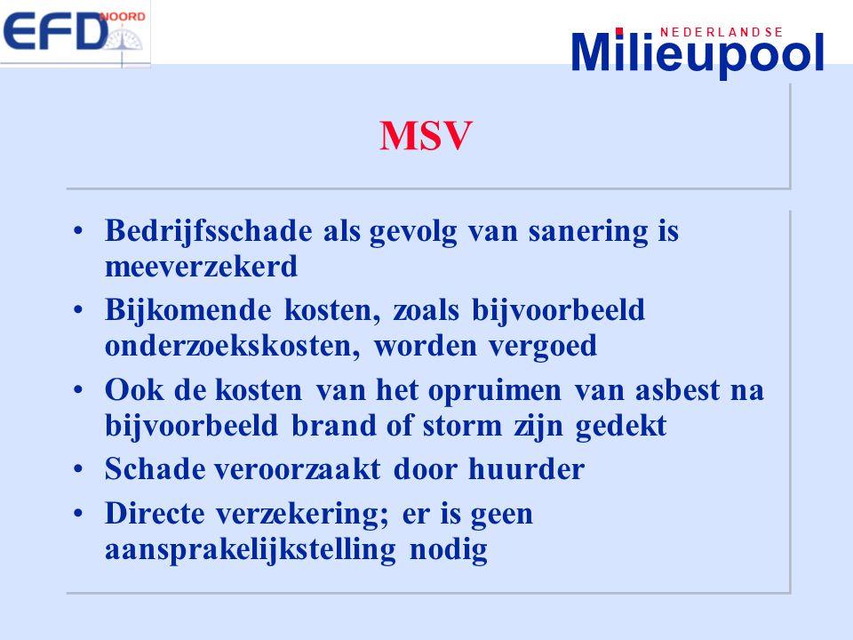 MSV Bedrijfsschade als gevolg van sanering is meeverzekerd