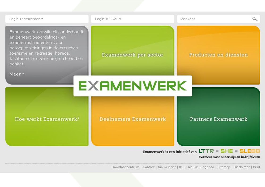 Website www.examenwerk.nl Websites LTTR, SHE en SLEBB