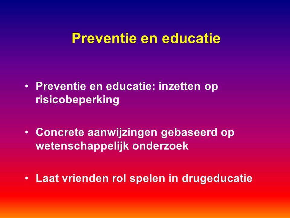 Preventie en educatie Preventie en educatie: inzetten op risicobeperking. Concrete aanwijzingen gebaseerd op wetenschappelijk onderzoek.