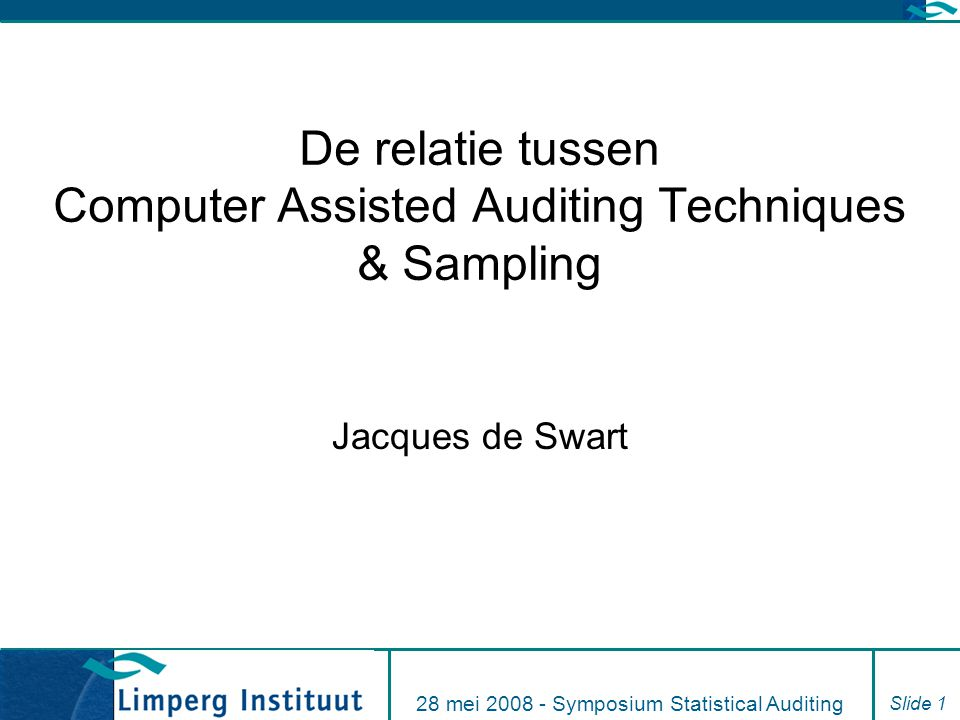 De relatie tussen Computer Assisted Auditing Techniques & Sampling