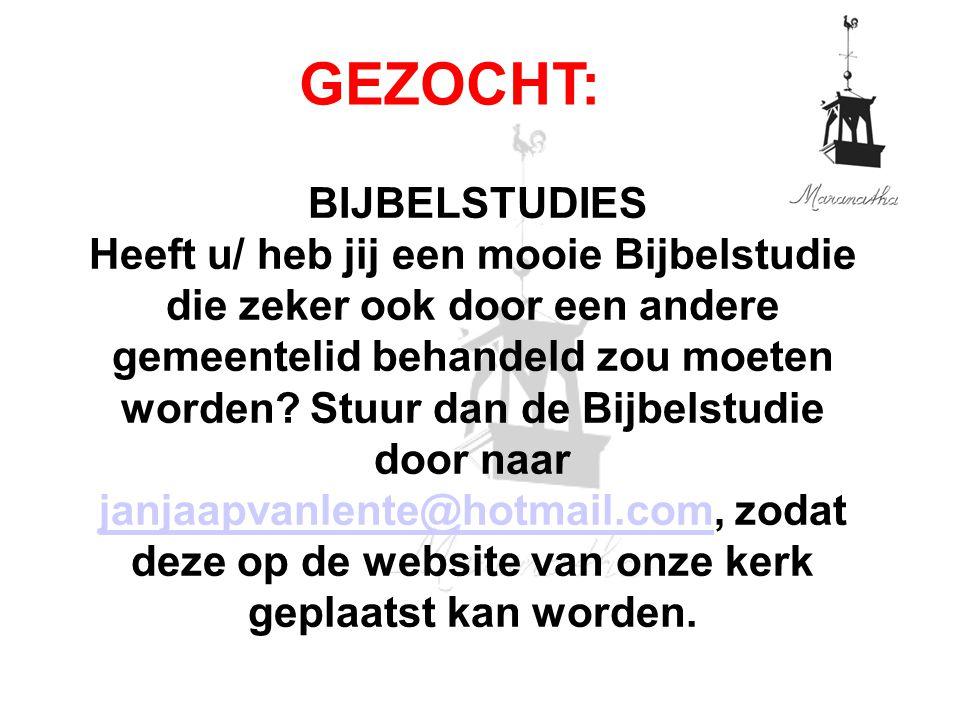 19-01-13 01/19/13. GEZOCHT: BIJBELSTUDIES.