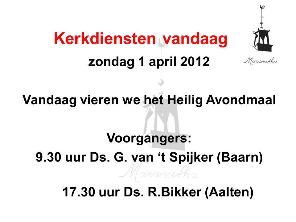Kerkdiensten vandaag zondag 1 april 2012