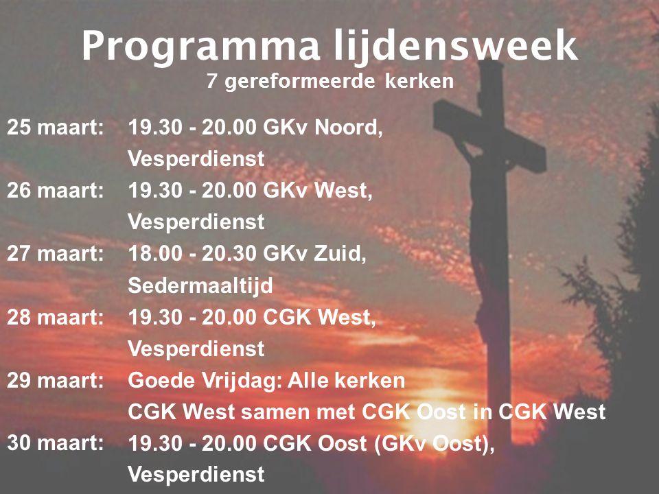 Programma lijdensweek 7 gereformeerde kerken