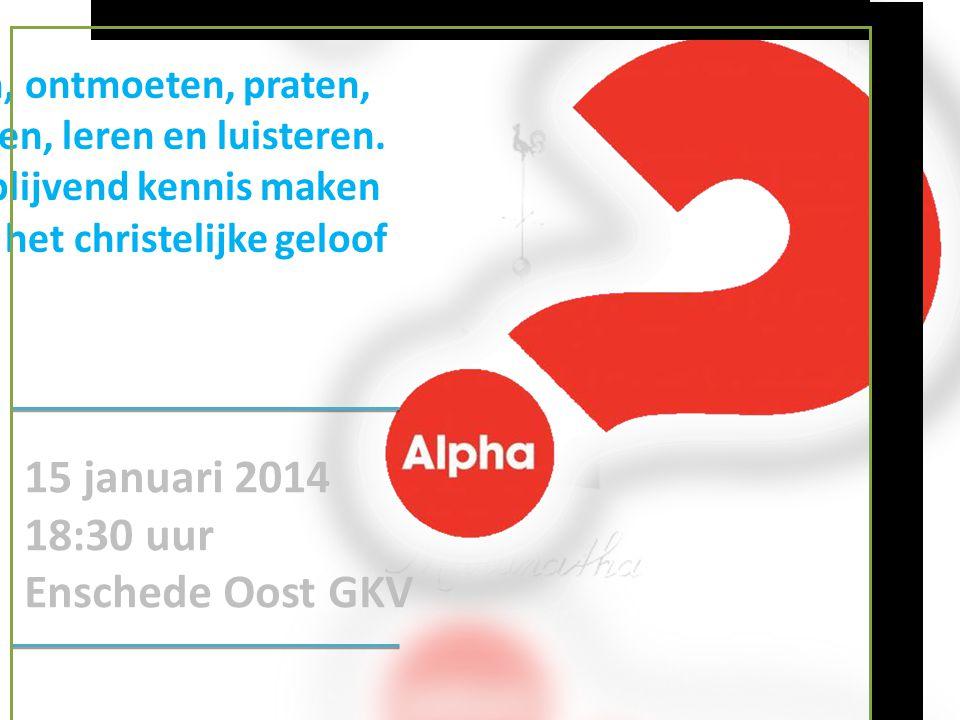 15 januari 2014 18:30 uur Enschede Oost GKV Eten, ontmoeten, praten,