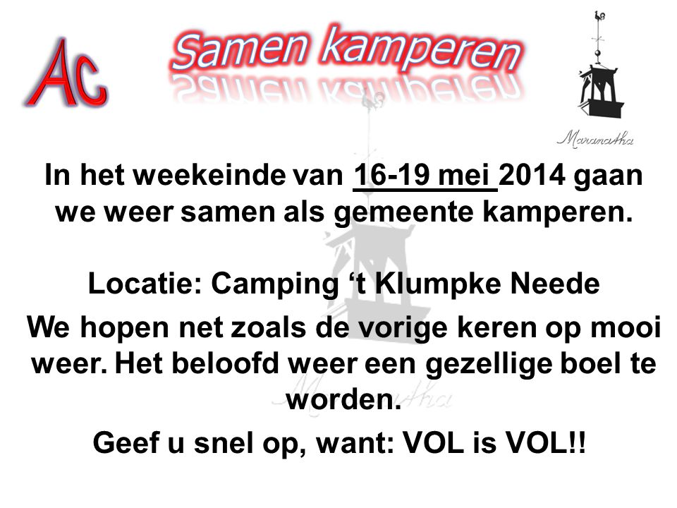 Geef u snel op, want: VOL is VOL!!
