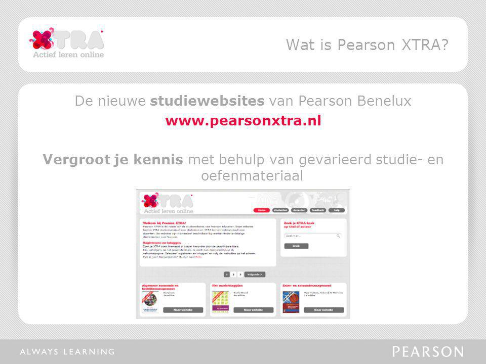 Wat is Pearson XTRA De nieuwe studiewebsites van Pearson Benelux