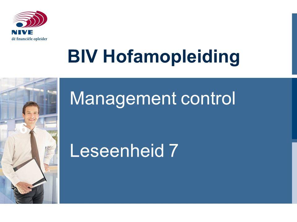 BIV Hofamopleiding Management control Leseenheid 7 6