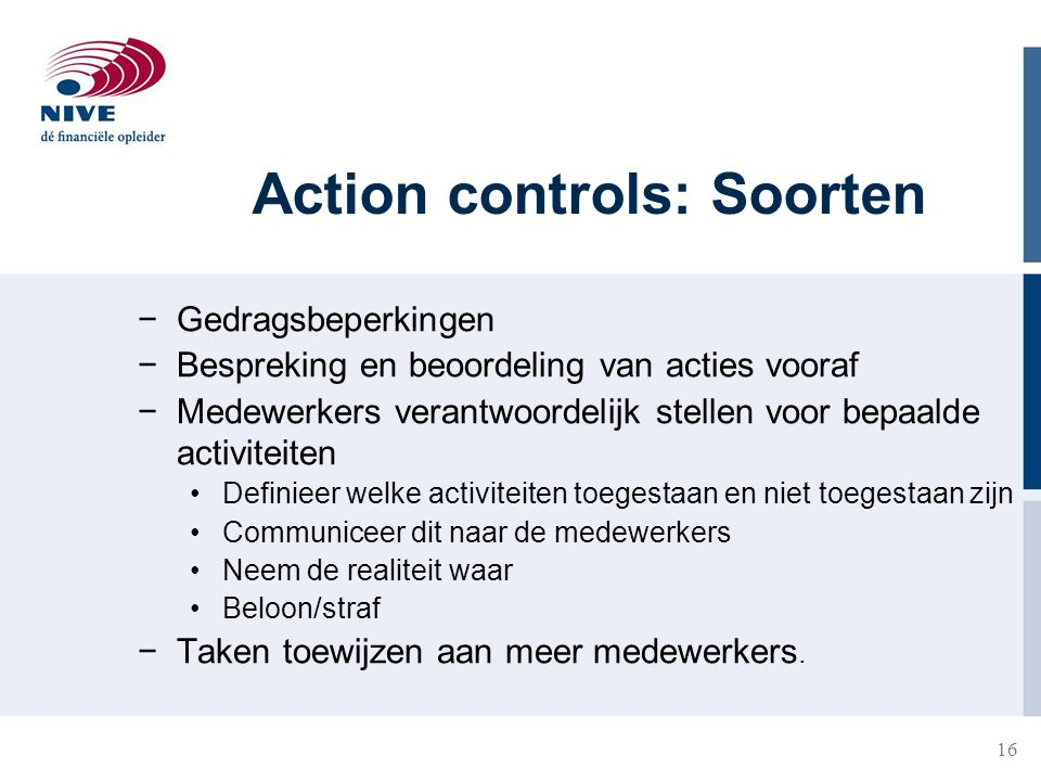 Action controls: Soorten