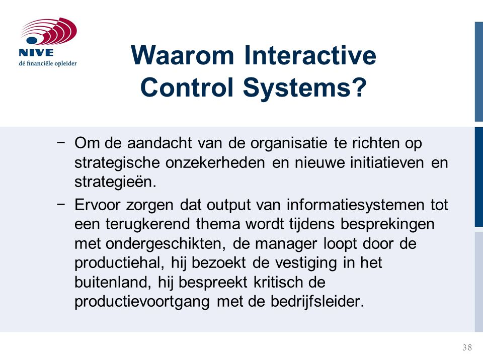 Waarom Interactive Control Systems