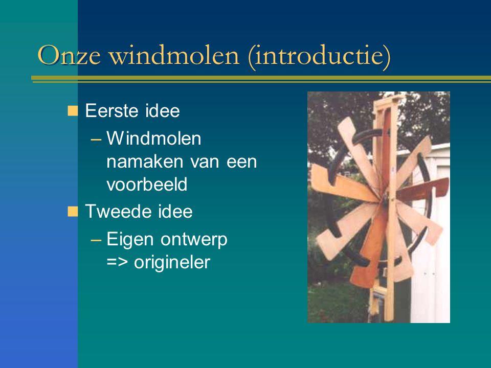 Onze windmolen (introductie)