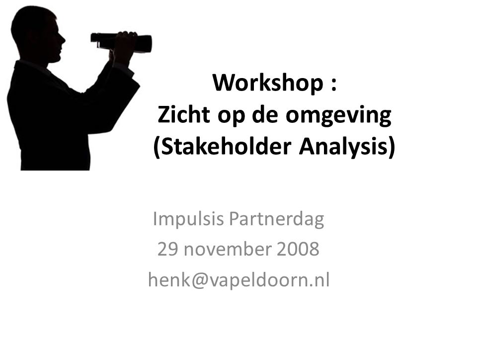 Workshop : Zicht op de omgeving (Stakeholder Analysis)