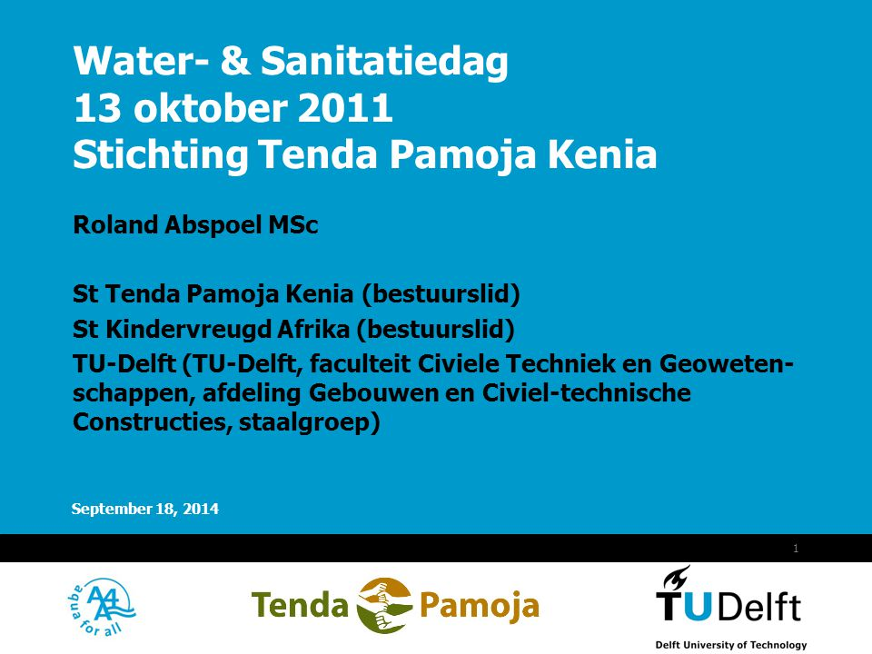 Water- & Sanitatiedag 13 oktober 2011 Stichting Tenda Pamoja Kenia