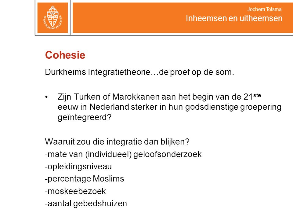 Cohesie Durkheims Integratietheorie…de proef op de som.
