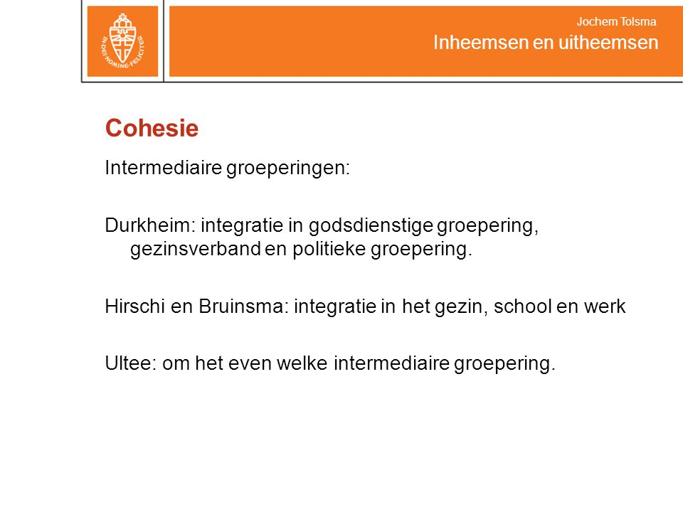 Cohesie Intermediaire groeperingen: