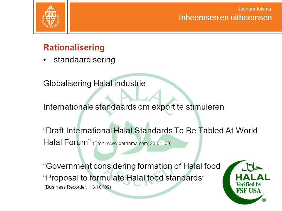 Rationalisering standaardisering Globalisering Halal industrie