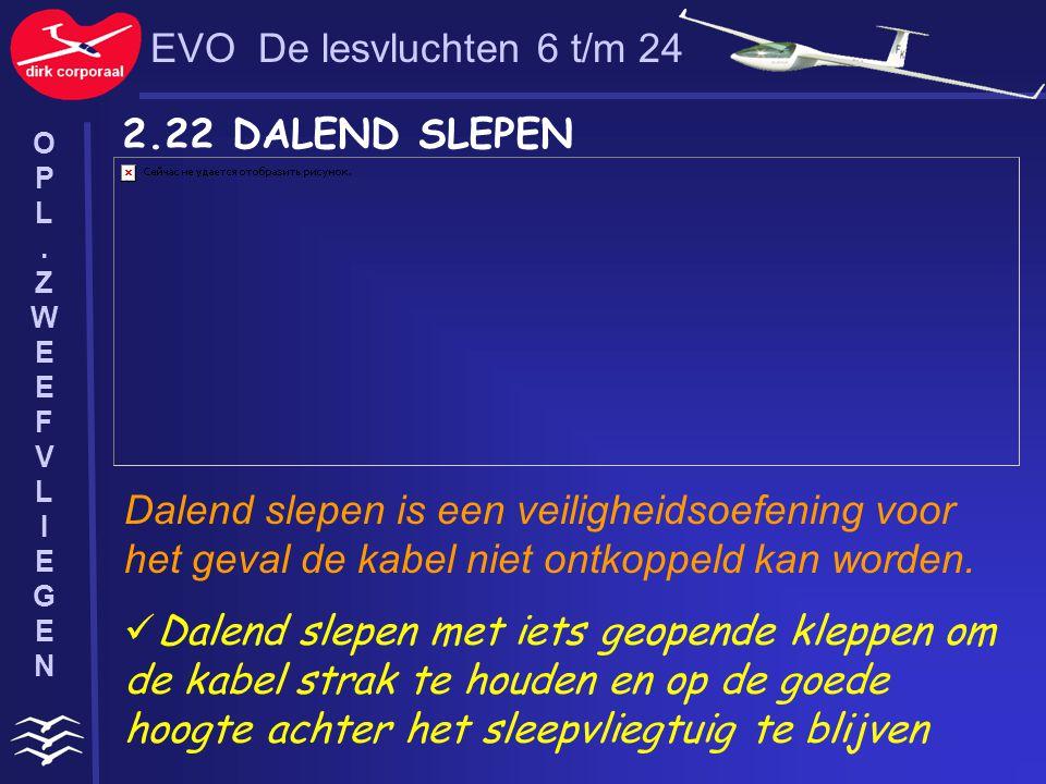 EVO De lesvluchten 6 t/m 24 2.22 DALEND SLEPEN