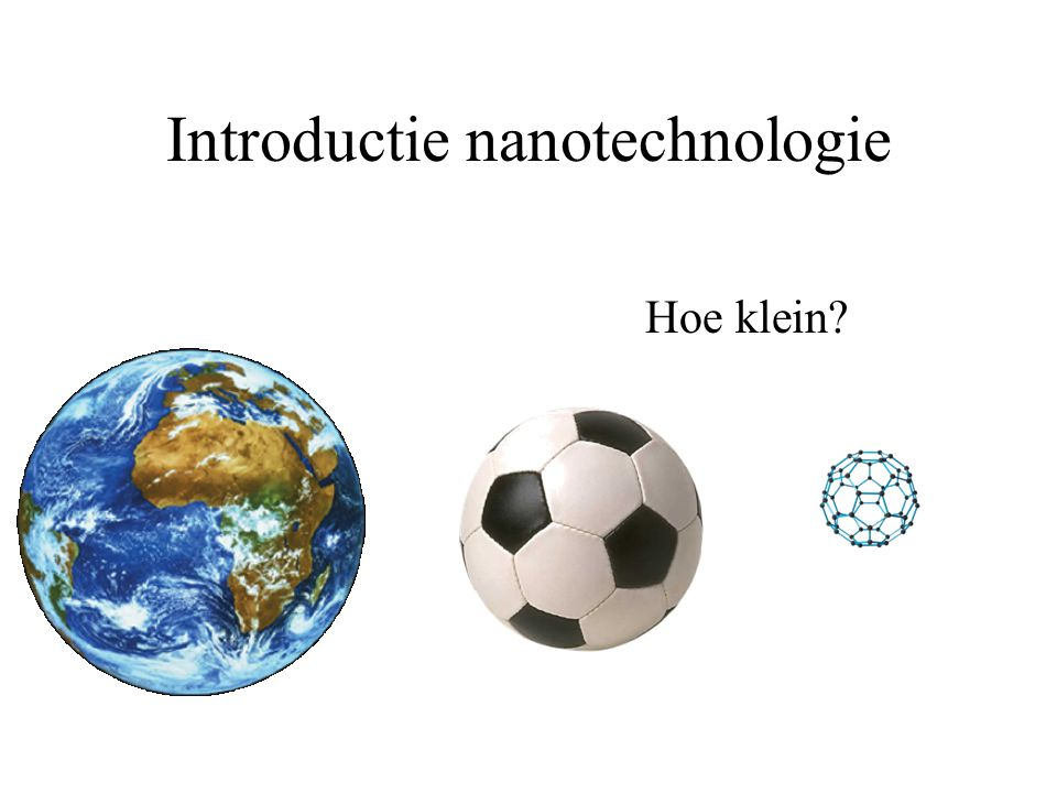 Introductie nanotechnologie