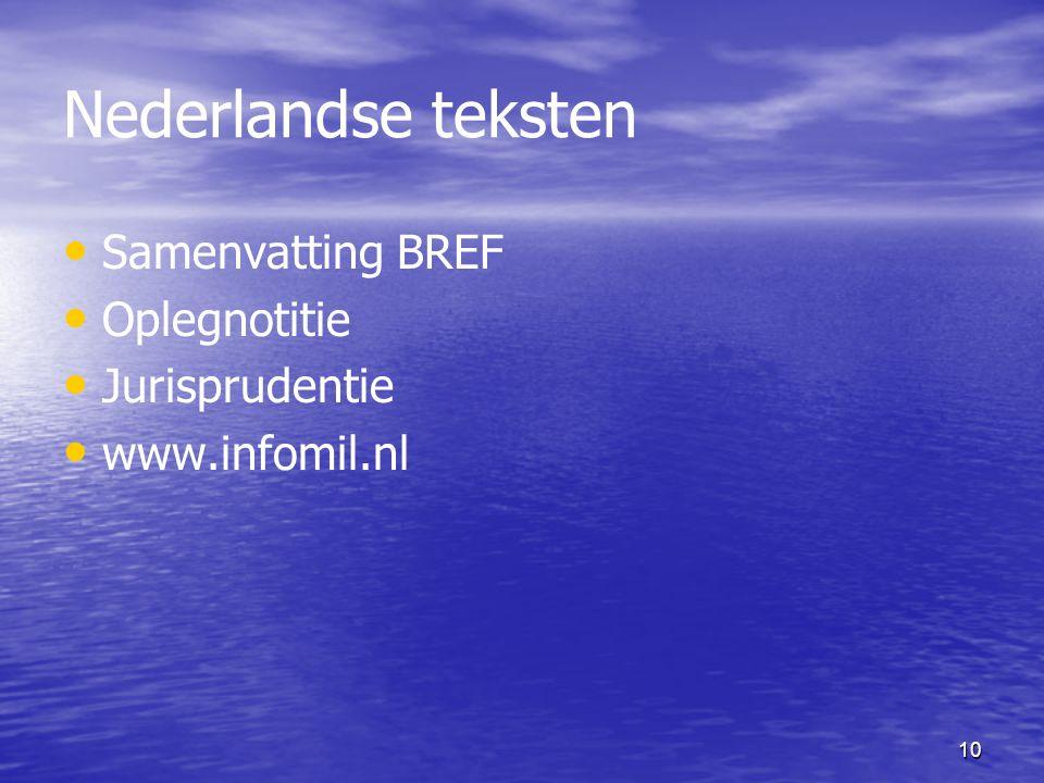 Nederlandse teksten Samenvatting BREF Oplegnotitie Jurisprudentie