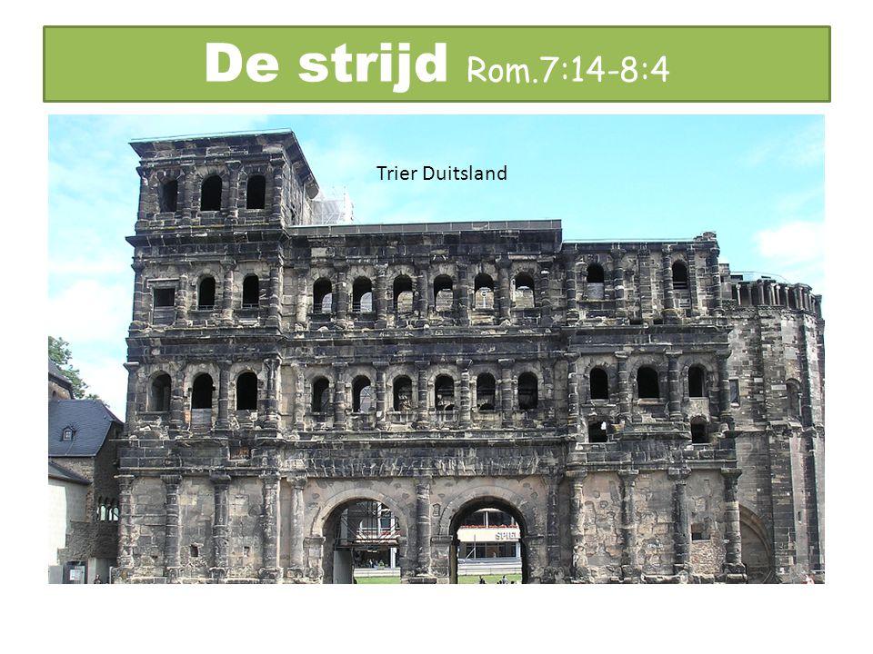 De strijd Rom.7:14-8:4 Trier Duitsland