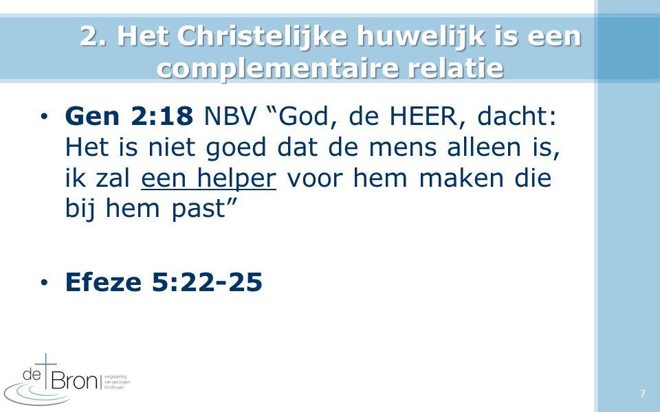 2. Het Christelijke huwelijk is een complementaire relatie