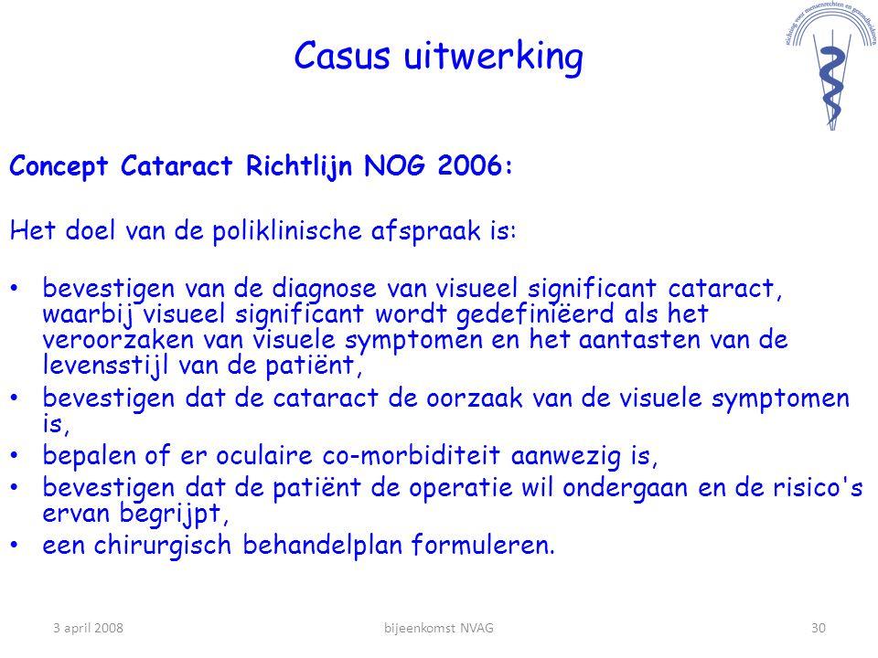 Casus uitwerking Concept Cataract Richtlijn NOG 2006:
