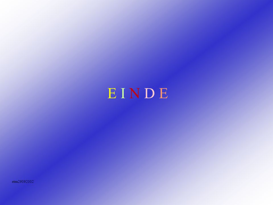 E I N D E etm29092002