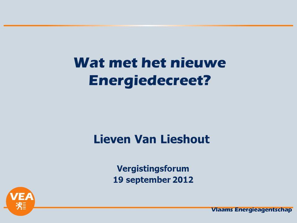 Wat met het nieuwe Energiedecreet