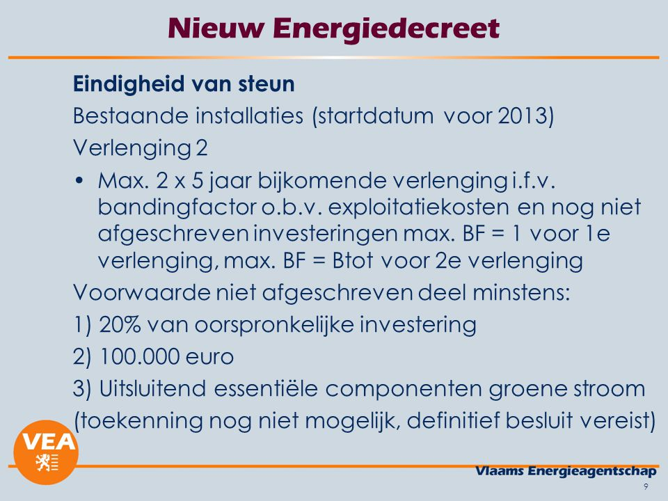 Nieuw Energiedecreet Eindigheid van steun