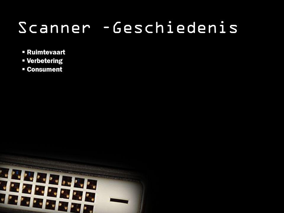 Scanner –Geschiedenis
