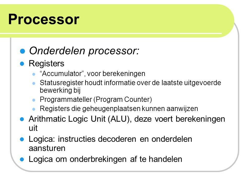 Processor Onderdelen processor: Registers