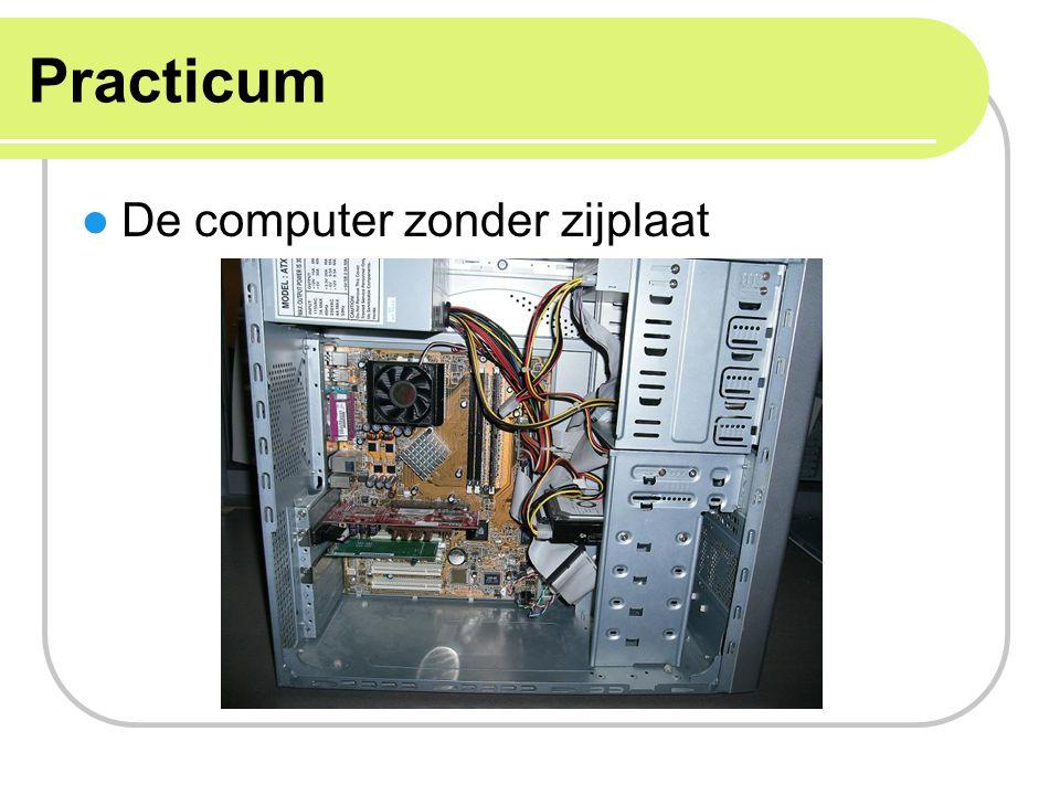 Practicum De computer zonder zijplaat