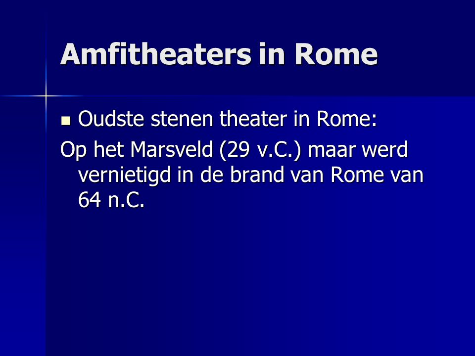 Amfitheaters in Rome Oudste stenen theater in Rome: