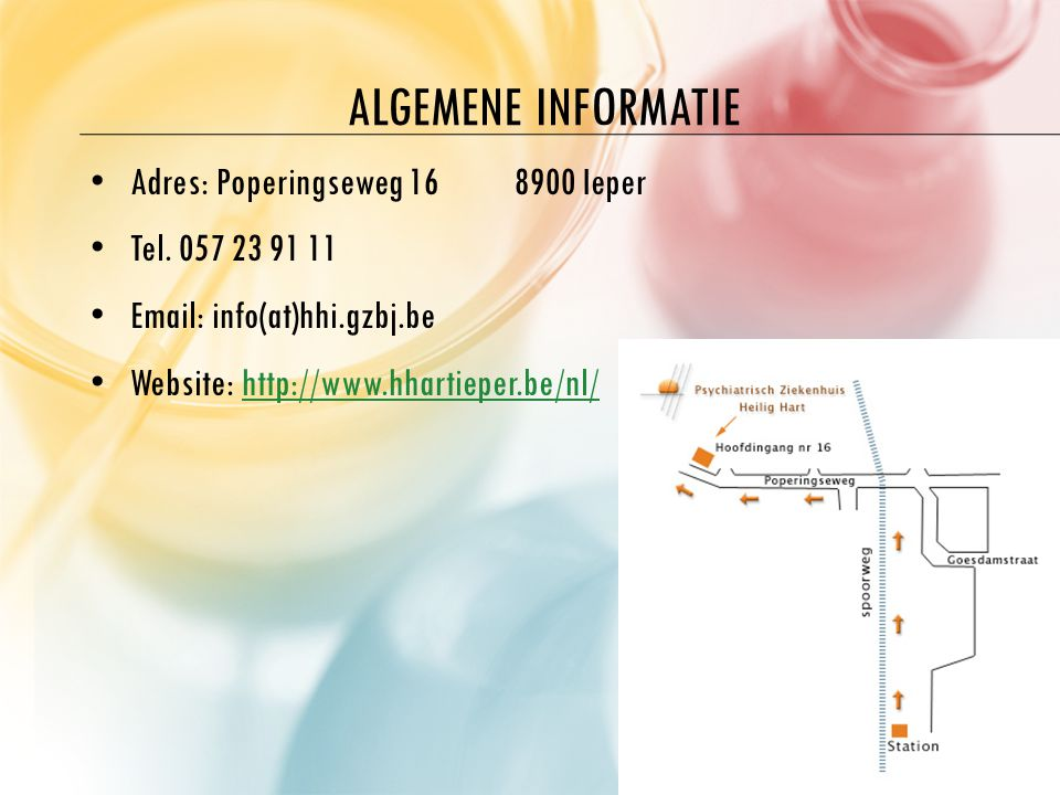 Algemene informatie Adres: Poperingseweg 16 8900 Ieper