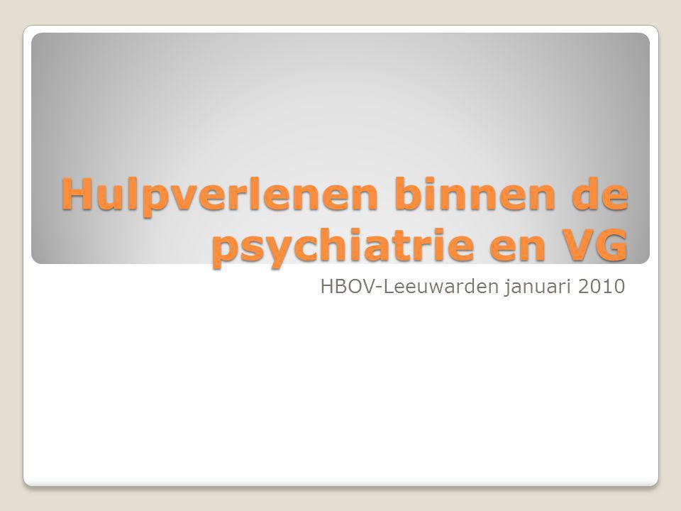 Hulpverlenen binnen de psychiatrie en VG